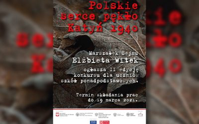"""""""Polskie serce pękło. Katyń 1940"""". II edycja konkursu literacko-plastycznego dla uczniów szkół ponadpodstawowych"""