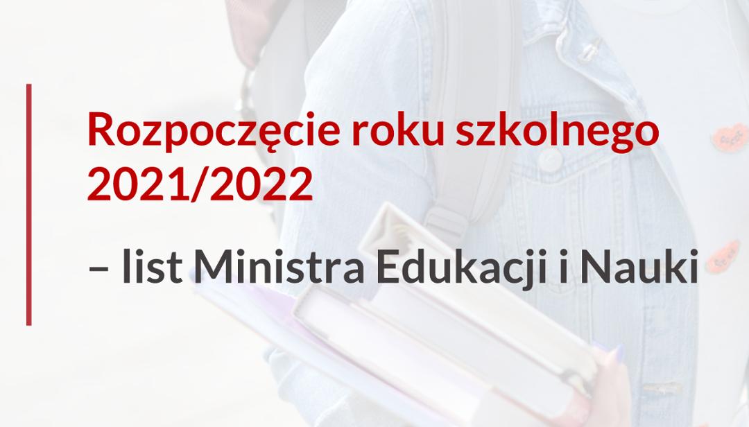 Rozpoczęcie roku szkolnego 2021/2022 – list Ministra Edukacji i Nauki